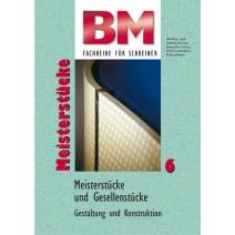 BM Meister- und Gesellenstücke Band 6