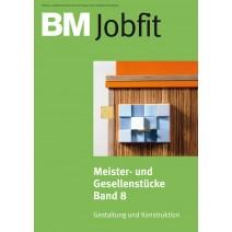 BM Meister- und Gesellenstücke Band 8