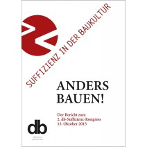 2. db-KONGRESS 2015: Suffizienz in der Baukultur