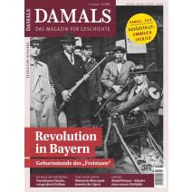 DAMALS 11/2018: Revolution in Bayern