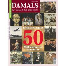 DAMALS DIGITAL Ausgabe 06/2019: Jubiläumsausgabe