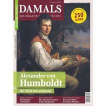 DAMALS DIGITAL Ausgabe 08/2019: Alexander von Humboldt