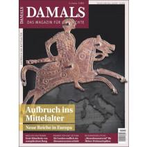 Damals digital Ausgabe 02/2021: Aufbruch ins Mittelalter