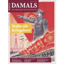 Damals digital Ausgabe 03/2021: Stalin als Kriegsherr