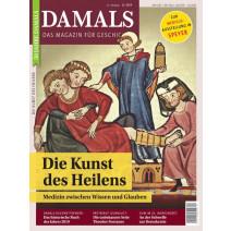 DAMALS DIGITAL Ausgabe 12/2019: Die Kunst des Heilens