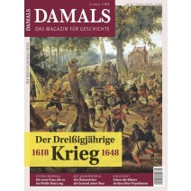 DAMALS DIGITAL 05/2018: Der Dreißigjährige Krieg