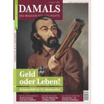 DAMALS DIGITAL Ausgabe 05/2019: Kriminalität im 18. Jahrhundert
