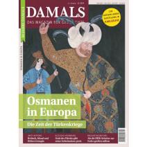 DAMALS DIGITAL Ausgabe 11/2019: Osmanen in Europa
