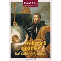 DAMALS Sonderband 2019 DIGITAL: Weltreich Spanien