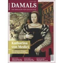 Damals Ausgabe 08/2020: Katharina von Medici