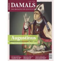 Damals Ausgabe 12/2020 Augustinus vom Lebemann zum Kirchenvater