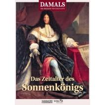 DAMALS Sonderband 2015 Das Zeitalter des Sonnenkönigs