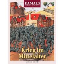 DAMALS Sonderband 2017: Krieg im Mittelalter
