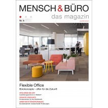 Mensch & Büro 6/2016 Flexible Office