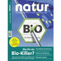 natur Ausgabe 10/2015: Die EU als Bio-Killer?