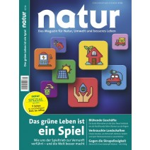 natur Ausgabe 07/2016: Das grüne Leben ist ein Spiel