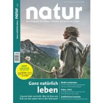 natur Ausgabe 12/2016: Ganz natürlich leben