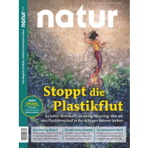 natur DIGITAL 09/2019: Stoppt die Plastikflut