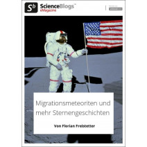 scienceblogs.de-eMagazine 05/2019: Migrationsmeteoriten