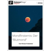 scienceblogs.de-eMagazine 09/2018: Mondfinsternis