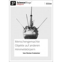 scienceblogs.de-eMagazine 01/2018: Menschengemachte Objekte auf anderen Himmelskörpern